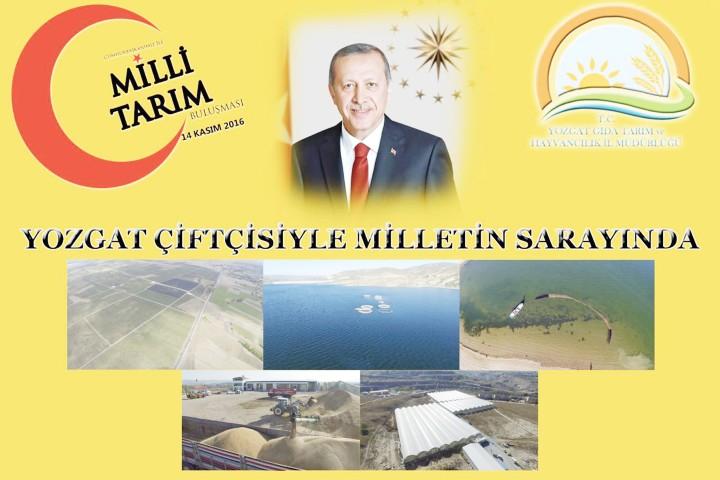 """Yozgat'lı çiftçiler Milli Tarım Projesi""""  ile Cumhurbaşkanı Erdoğan ile buluştu"""