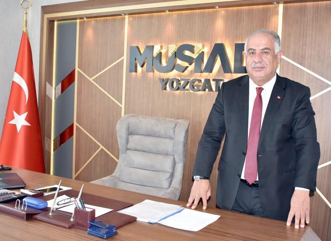 MÜSİAD Şube Başkanı Daştan: Ortak paydamız Yozgat